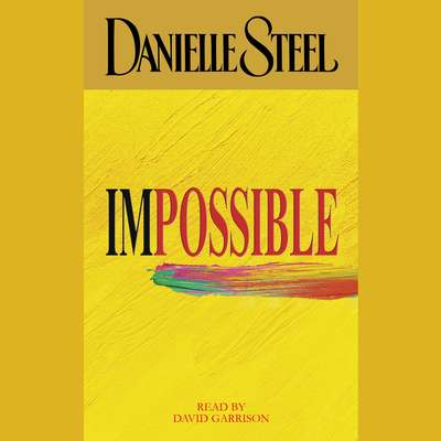 Impossible Audiobook, by Danielle Steel