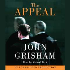 The Appeal: A Novel Audiobook, by John Grisham