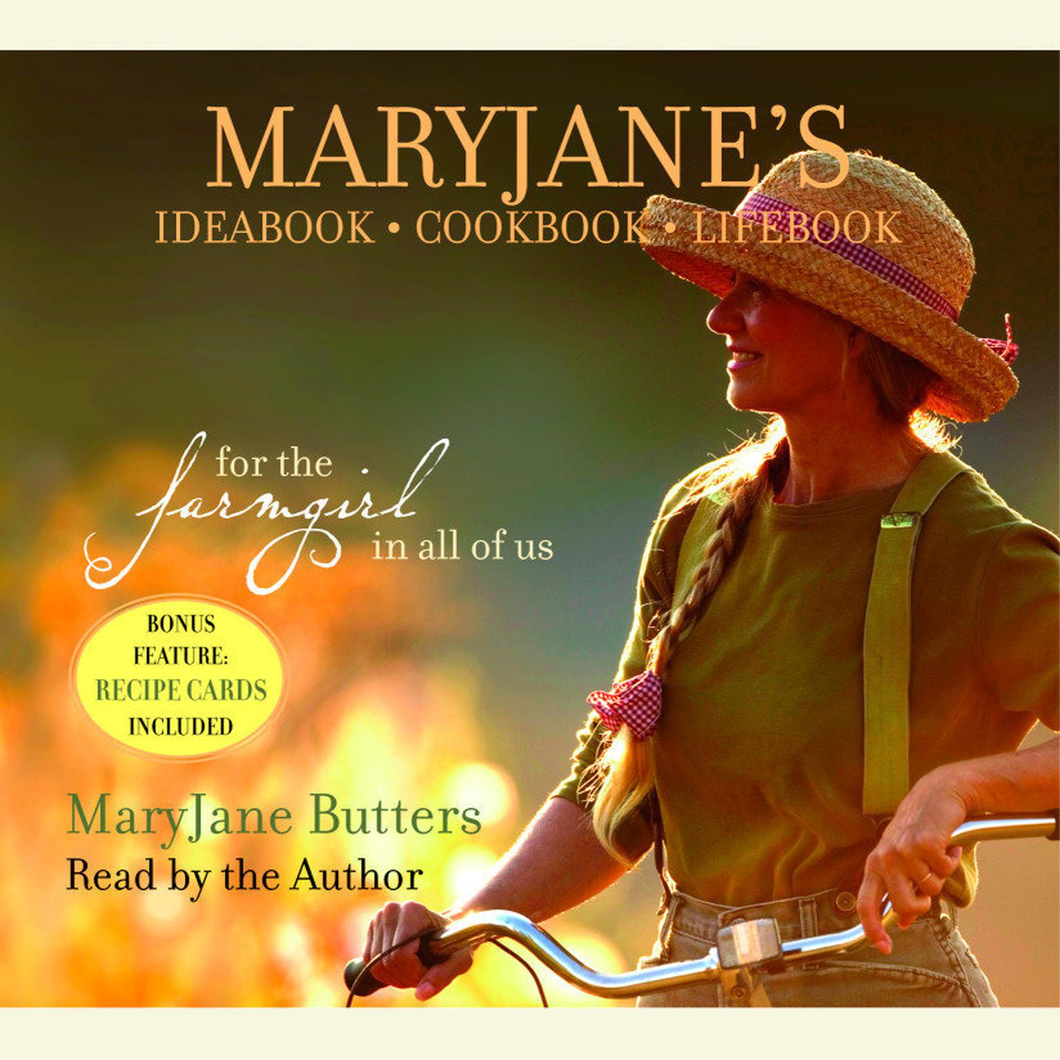 Printable MaryJane's Ideabook, Cookbook, Lifebook: For the Farmgirl in All of Us Audiobook Cover Art