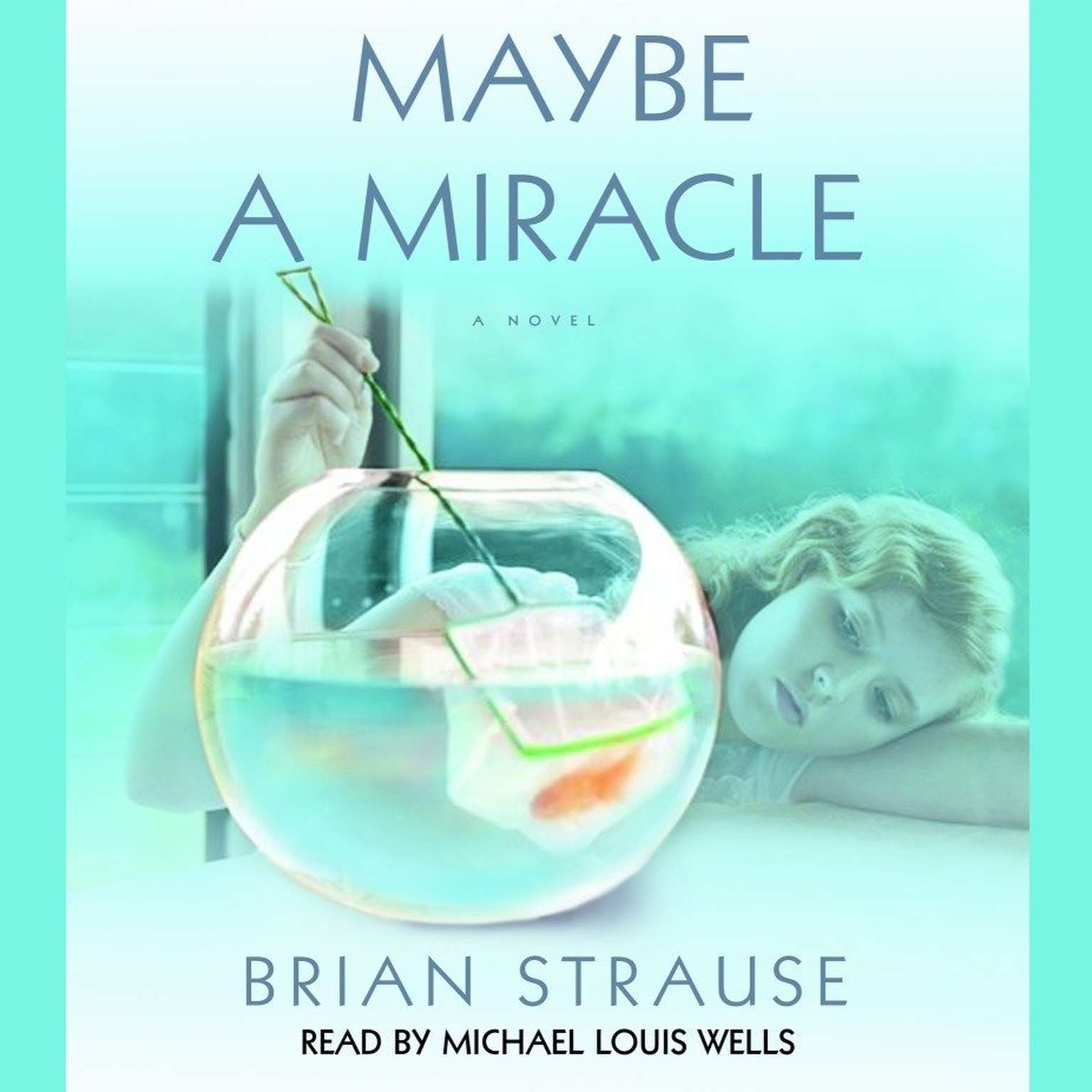 Printable Maybe a Miracle: A Novel Audiobook Cover Art
