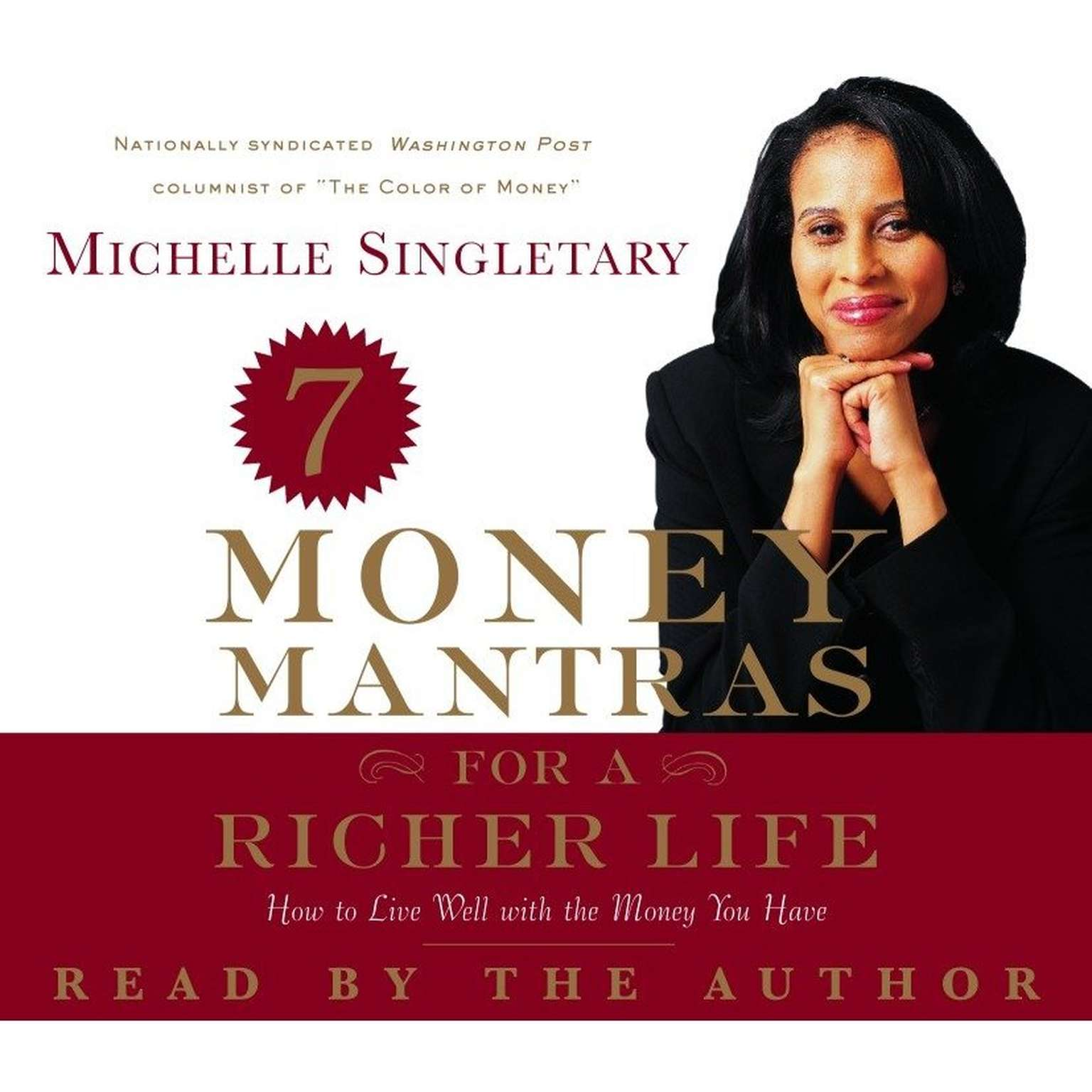 Printable 7 Money Mantras for a Richer Life: How to Live Well with the Money You Have Audiobook Cover Art