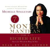 7 Money Mantras for a Richer Life: How to Live Well with the Money You Have Audiobook, by Michelle Singletary