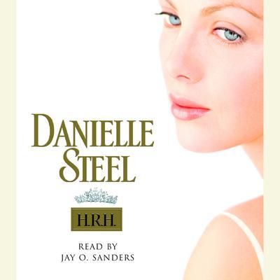 H.R.H. Audiobook, by Danielle Steel