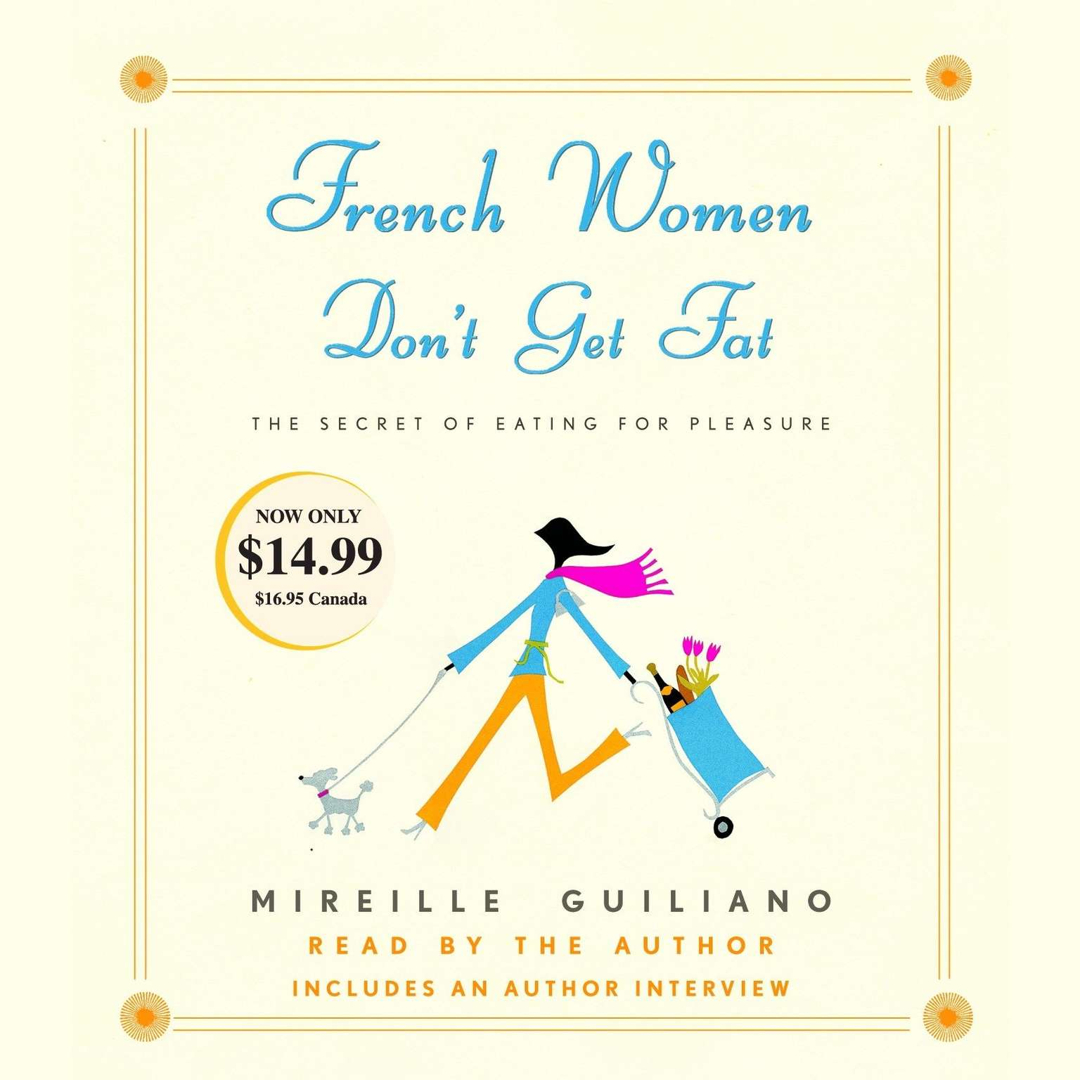 Printable French Women Don't Get Fat: The Secret of Eating for Pleasure Audiobook Cover Art