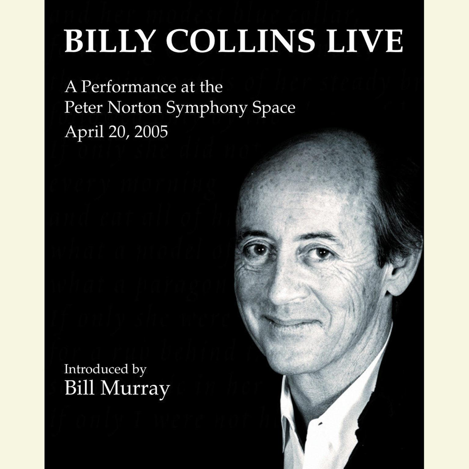 Printable Billy Collins Live: A Performance at the Peter Norton Symphony Space April 20, 2005 Audiobook Cover Art