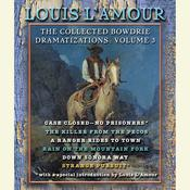 The Collected Bowdrie Dramatizations, Vol. 3 Audiobook, by Louis L'Amour