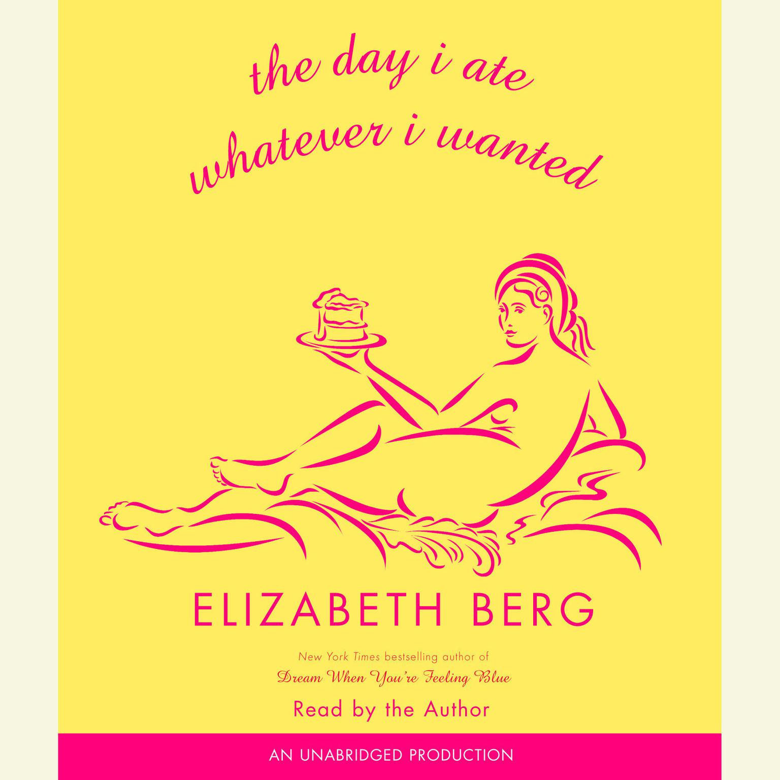 Printable The Day I Ate Whatever I Wanted Audiobook Cover Art