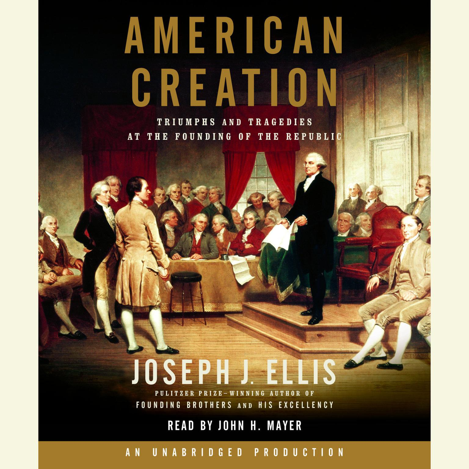 Printable American Creation: Triumphs and Tragedies at the Founding of the Republic Audiobook Cover Art