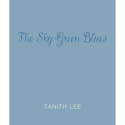 The Sky-Green Blues Audiobook, by Tanith Lee