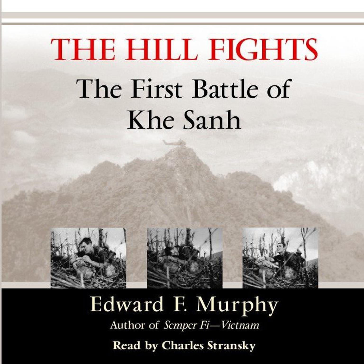 Printable The Hill Fights: The First Battle of Khe Sanh Audiobook Cover Art
