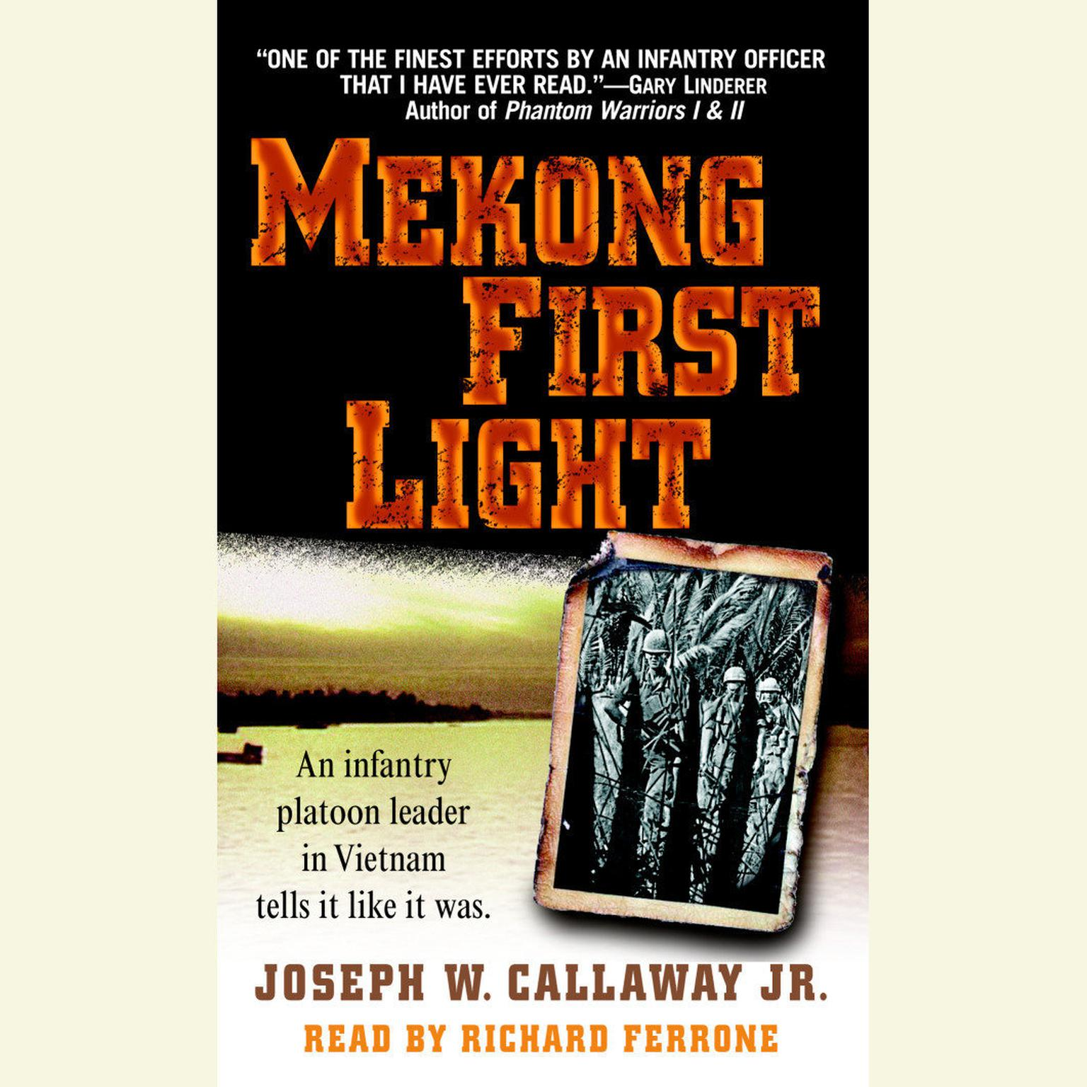 Printable Mekong First Light: An Infantry Platoon Leader in Vietnam Audiobook Cover Art
