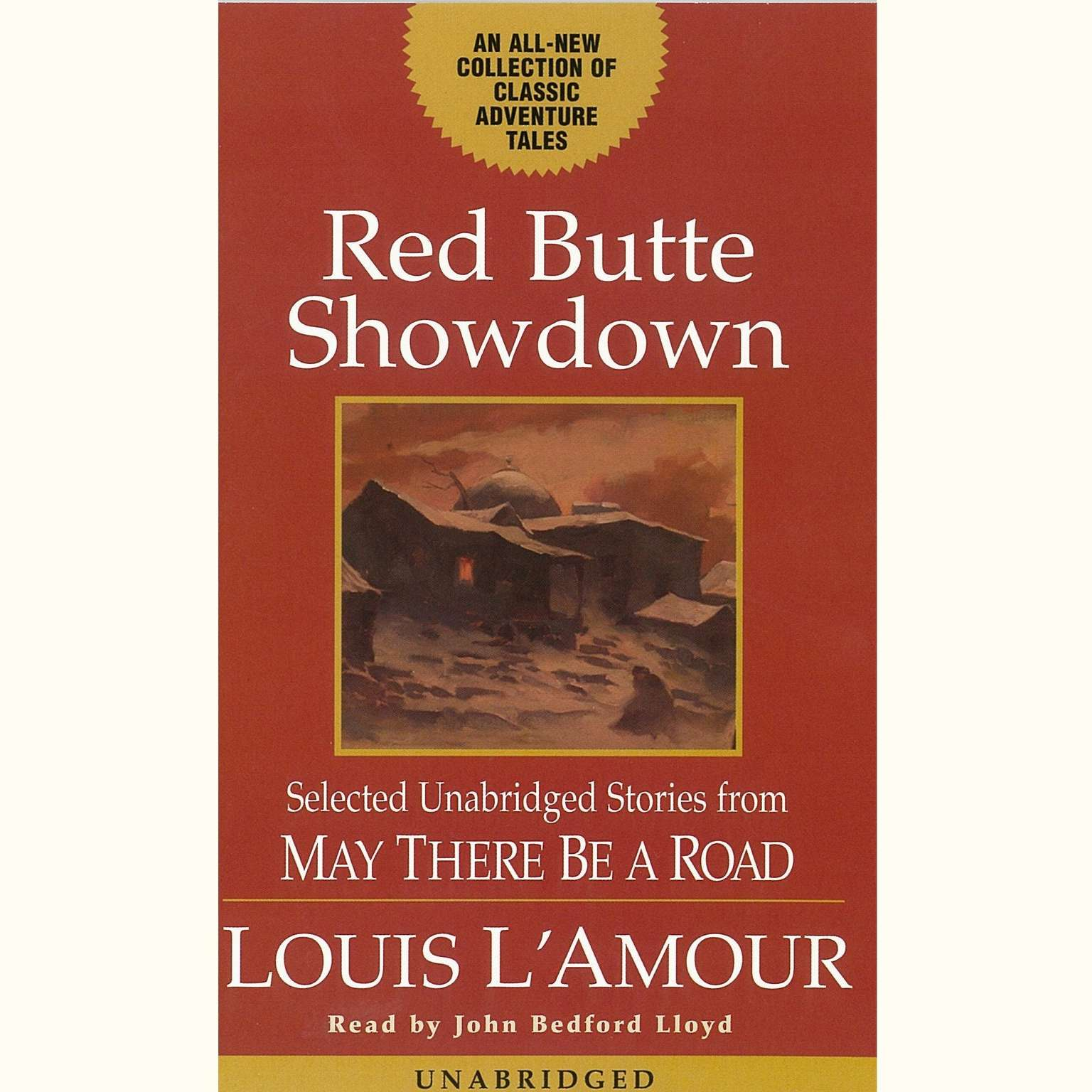 Printable Red Butte Showdown: Selected Unabridged Stories from May There Be a Road Audiobook Cover Art