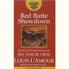 Red Butte Showdown: May There Be a Road III Audiobook, by Louis L'Amour