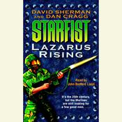 Starfist: Lazarus Rising Audiobook, by David Sherman, Dan Cragg