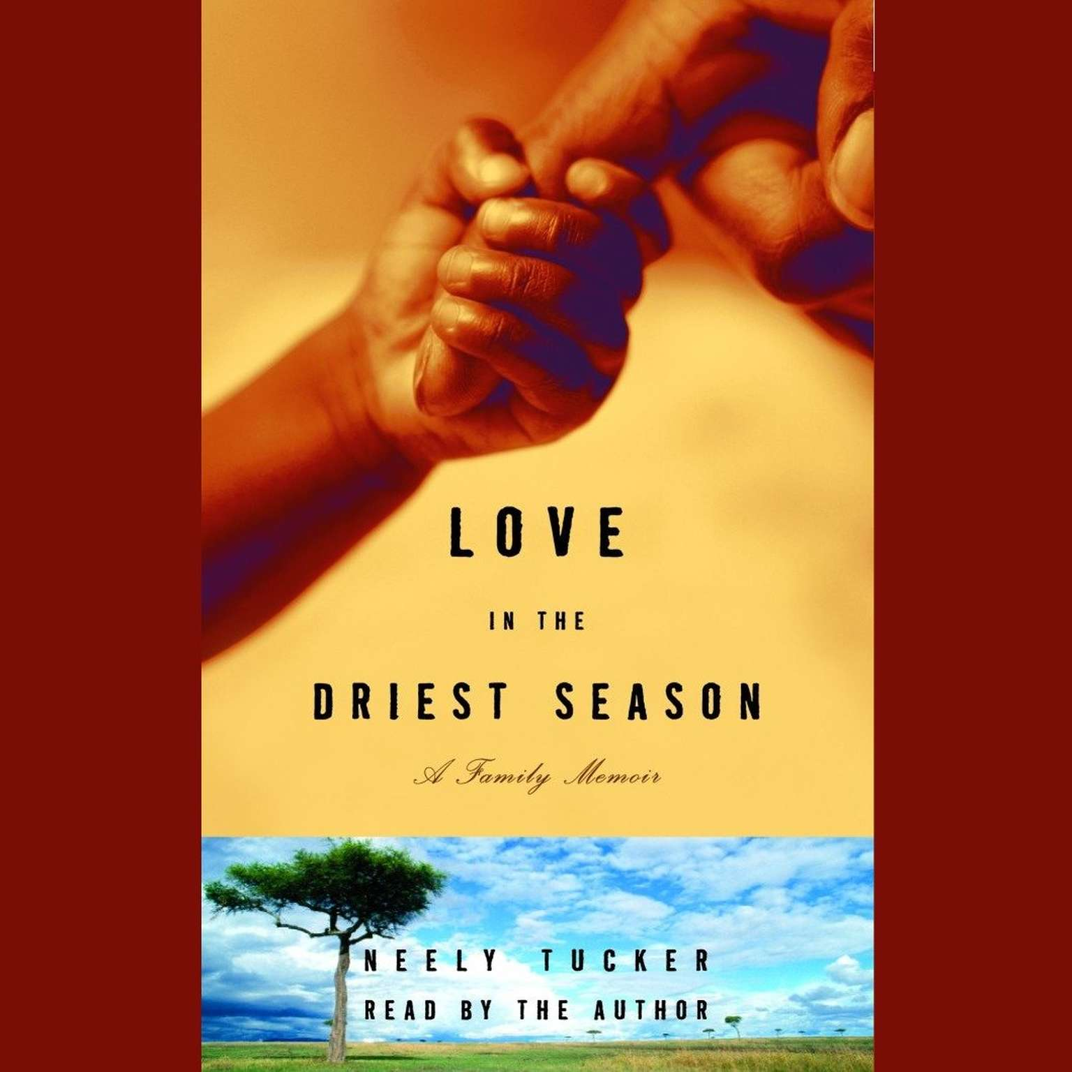 Printable Love in the Driest Season: A Family Memoir Audiobook Cover Art
