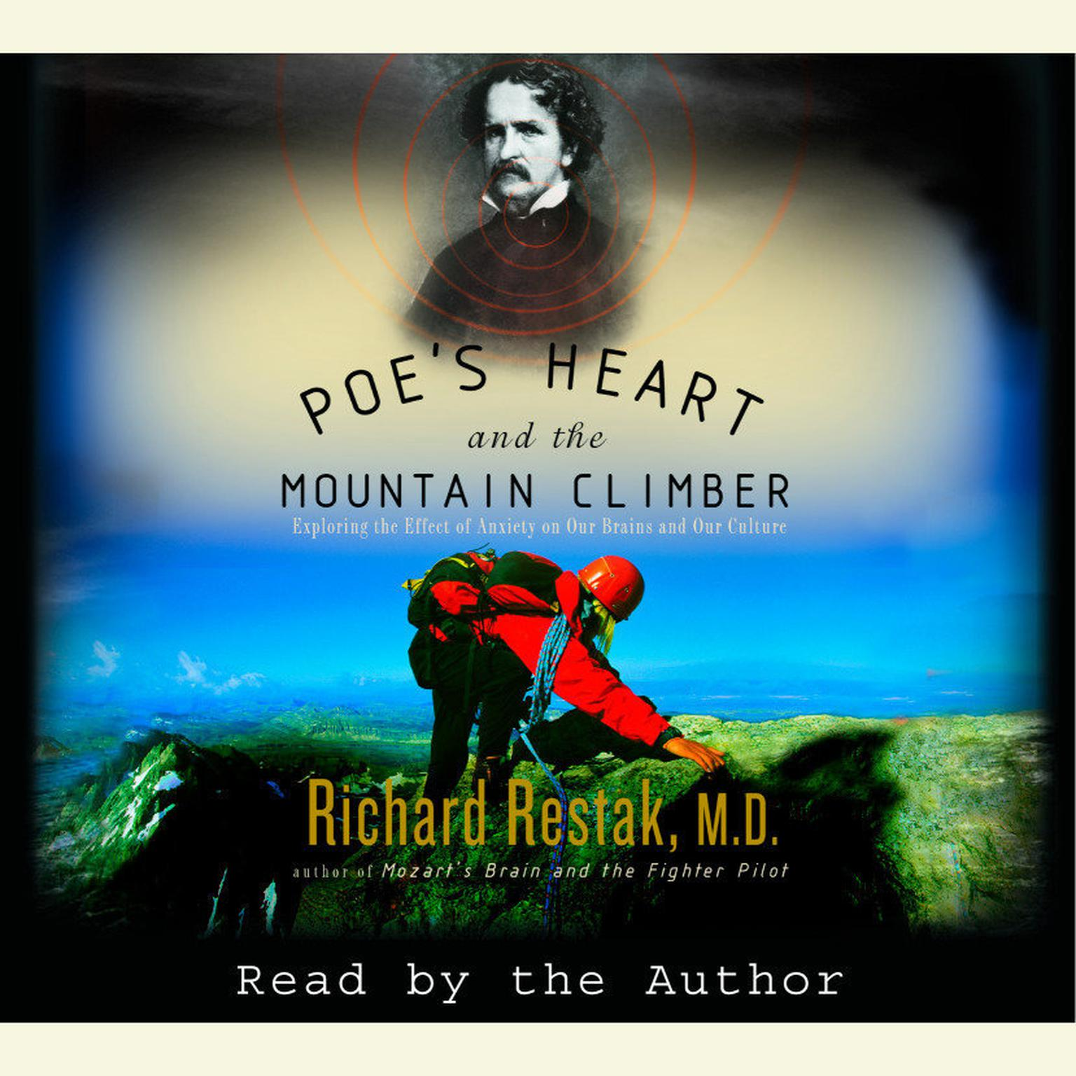Printable Poe's Heart and the Mountain Climber: Exploring the Effect of Anxiety on Our Brains and Our Culture Audiobook Cover Art