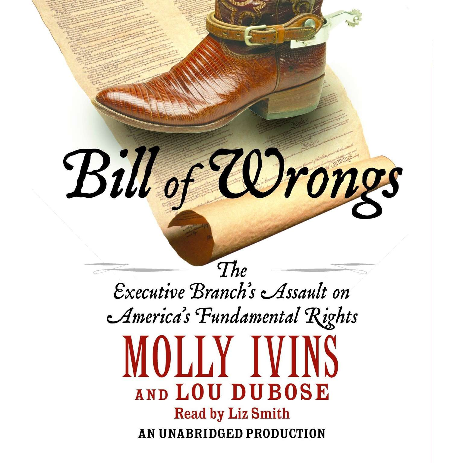 Printable Bill of Wrongs: The Executive Branch's Assault Against America's Fundamental Rights Audiobook Cover Art