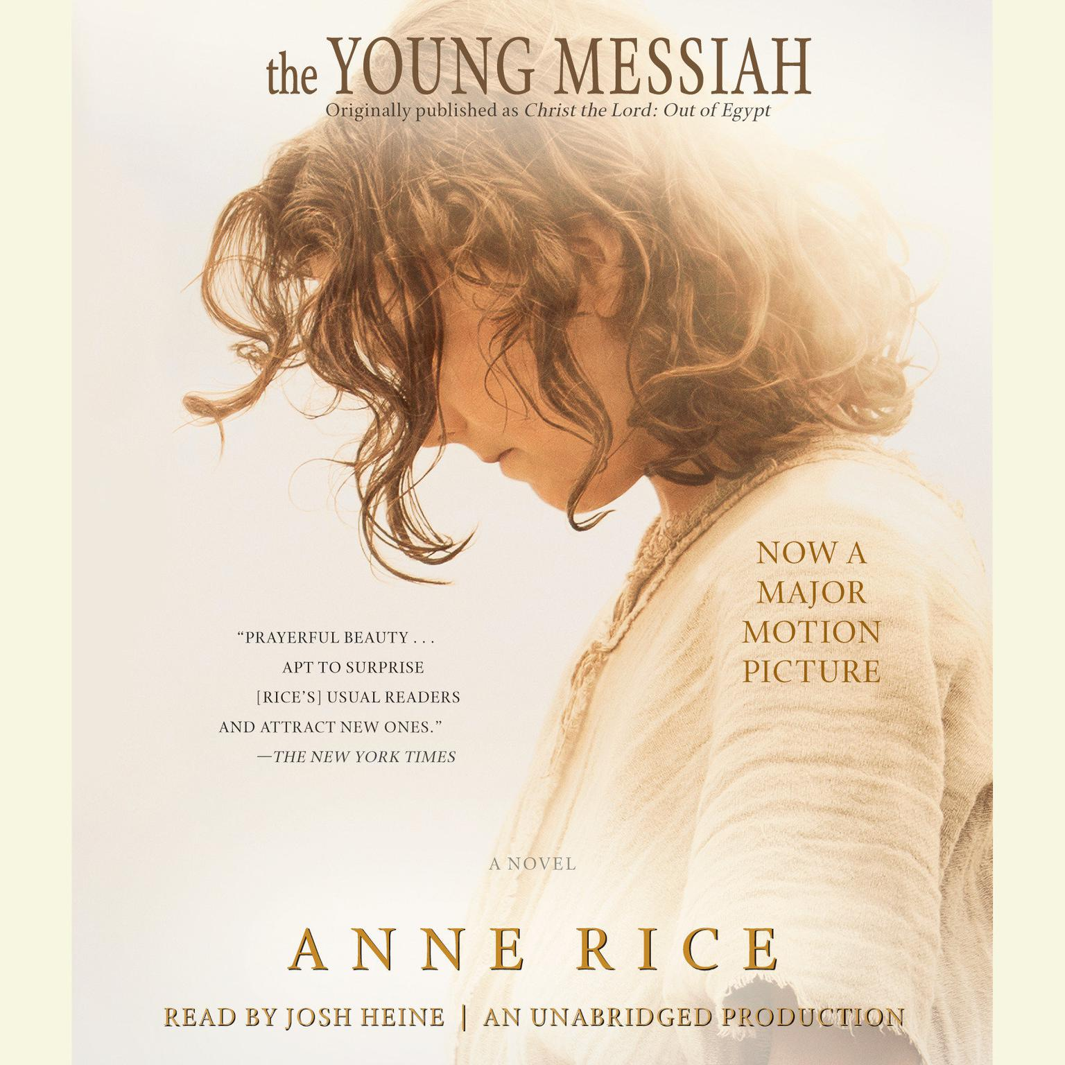 Printable The Young Messiah (Movie tie-in) (originally published as Christ the Lord: Out of Egypt): A Novel Audiobook Cover Art