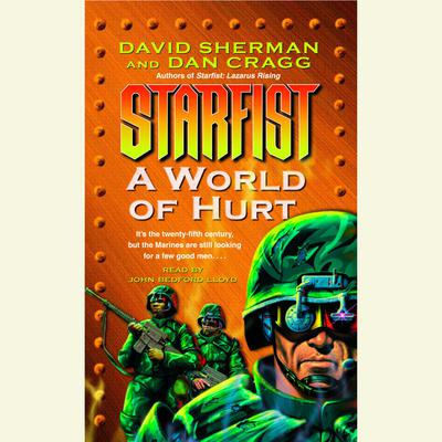 A World of Hurt: Starfist, Book X Audiobook, by David Sherman