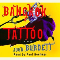 Bangkok Tattoo Audiobook, by John Burdett