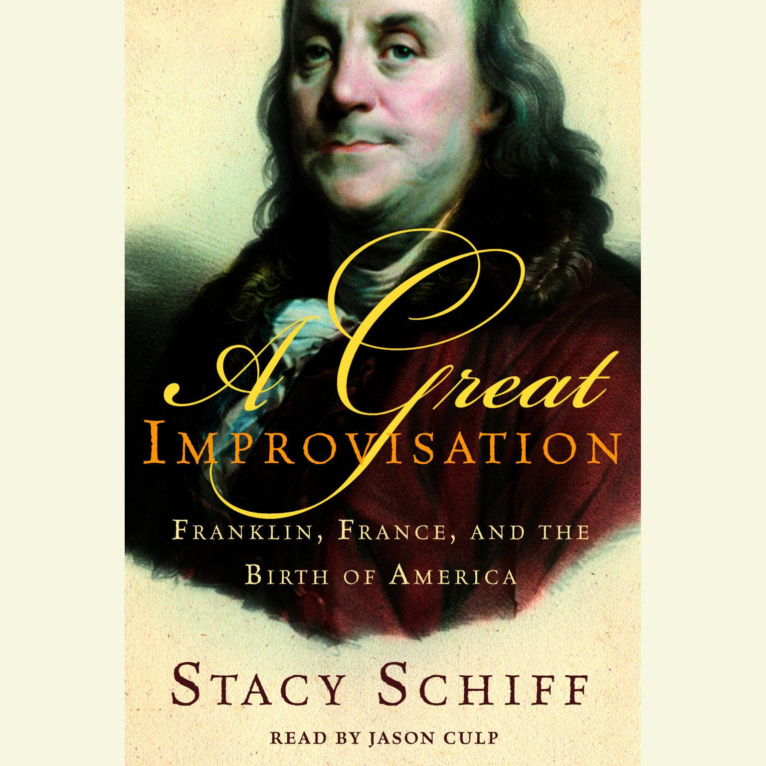 Printable A Great Improvisation: Franklin, France, and the Birth of America Audiobook Cover Art