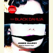 The Black Dahlia Audiobook, by James Ellroy