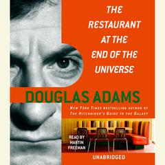 The Restaurant at the End of the Universe Audiobook, by Douglas Adams