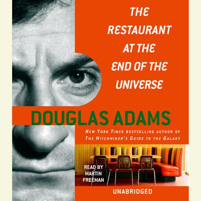 The Restaurant at the End of the Universe Audiobook, by