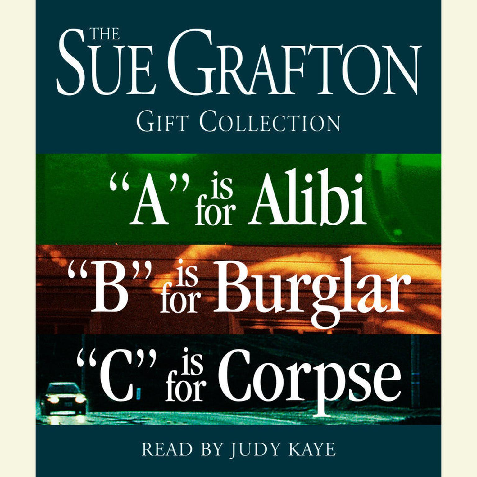 Printable The Sue Grafton ABC Gift Collection: 'A' Is for Alibi, 'B' Is for Burglar, 'C' Is for Corpse Audiobook Cover Art