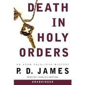 Death in Holy Orders: An Adam Dalgliesh Mystery Audiobook, by P. D. James