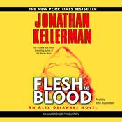 Flesh and Blood: An Alex Delaware Novel Audiobook, by Jonathan Kellerman