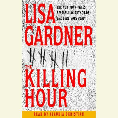 The Killing Hour Audiobook, by Lisa Gardner