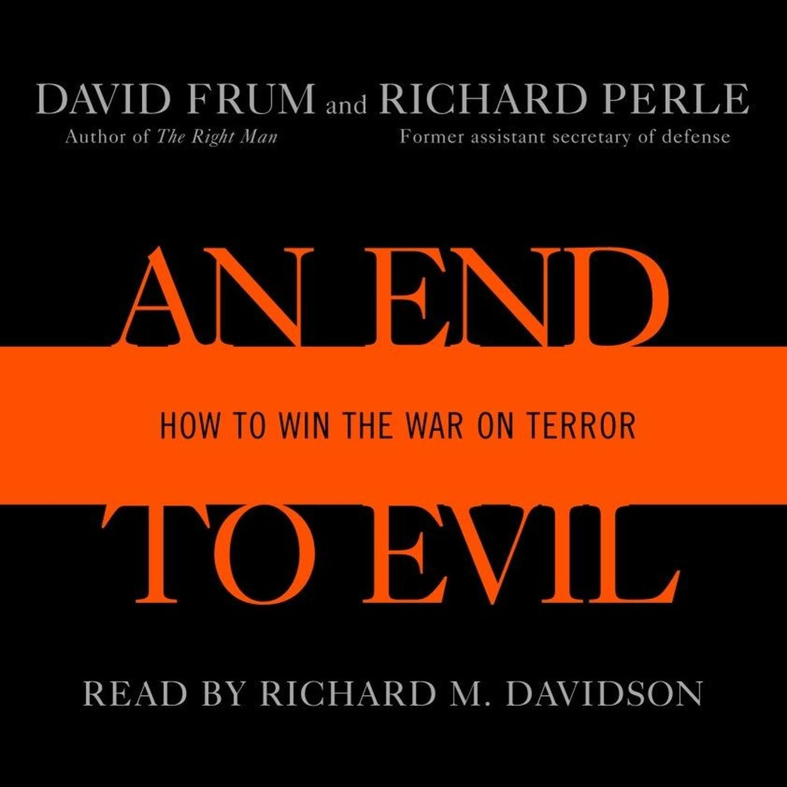 Printable An End to Evil: How to Win the War on Terror Audiobook Cover Art