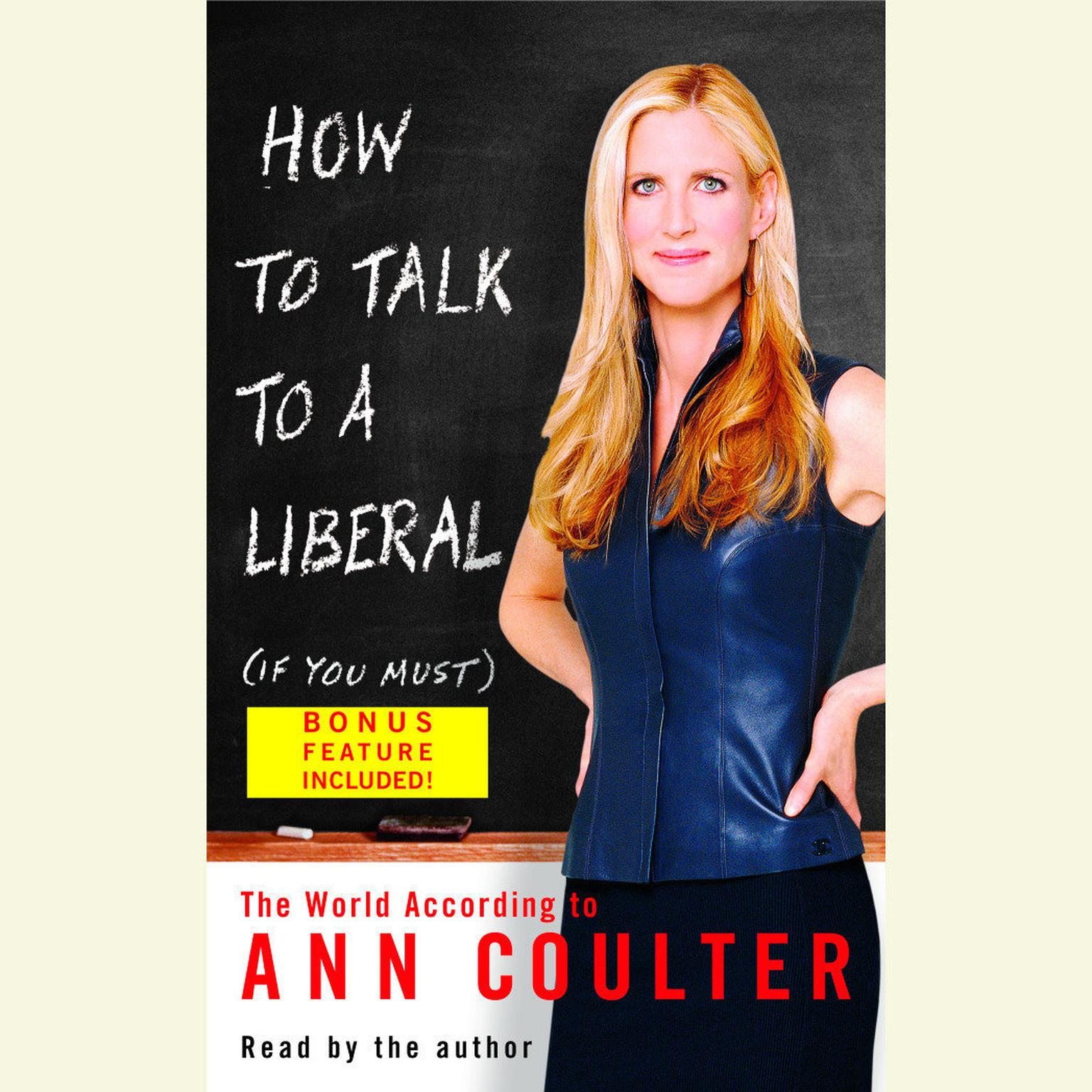 Printable How to Talk to a Liberal (If You Must): The World According to Ann Coulter Audiobook Cover Art