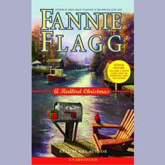 A Redbird Christmas: A Novel Audiobook, by Fannie Flagg