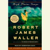 High Plains Tango: A Novel Audiobook, by Robert James Waller