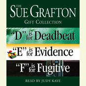 Sue Grafton DEF Gift Collection: D Is for Deadbeat, E Is for Evidence, F Is for Fugitive, by Sue Grafton