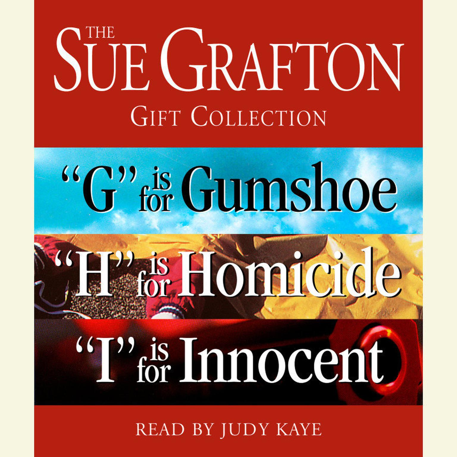 Printable The Sue Grafton GHI Gift Collection: 'G' Is for Gumshoe, 'H' Is for Homicide, 'I' Is for Innocent Audiobook Cover Art