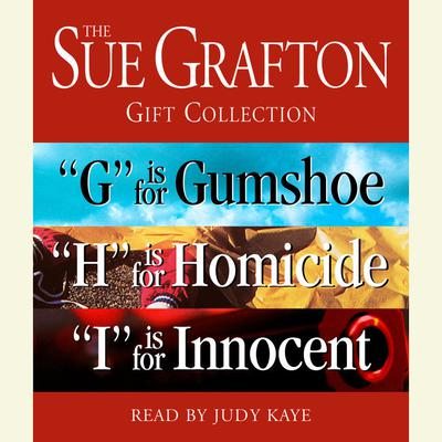 The Sue Grafton GHI Gift Collection: G Is for Gumshoe, H Is for Homicide, I Is for Innocent Audiobook, by Sue Grafton