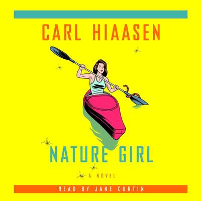Nature Girl Audiobook, by Carl Hiaasen