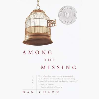 Among the Missing: A Novel Audiobook, by Dan Chaon