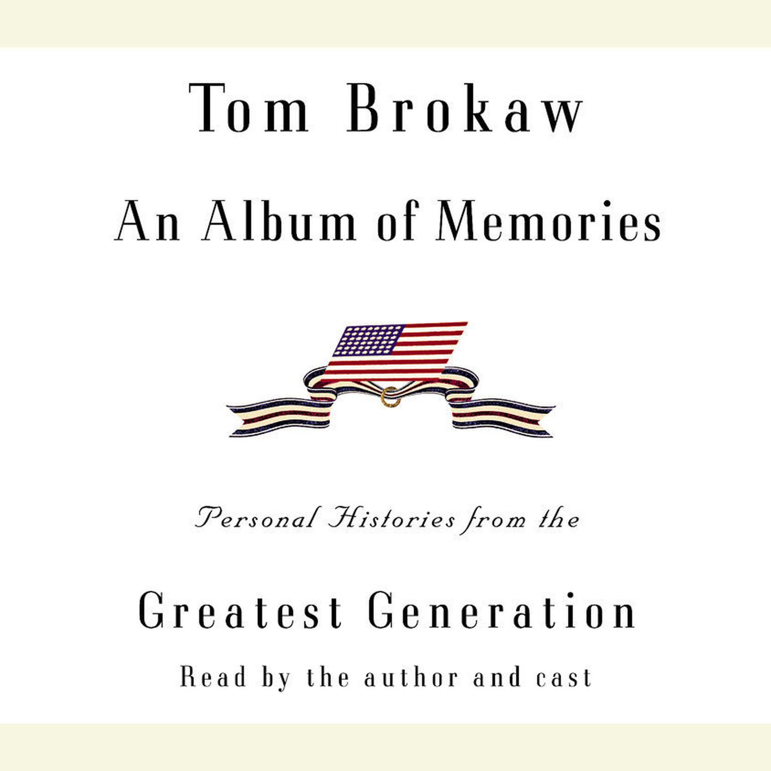Printable An Album of Memories: Personal Histories from the Greatest Generation Audiobook Cover Art