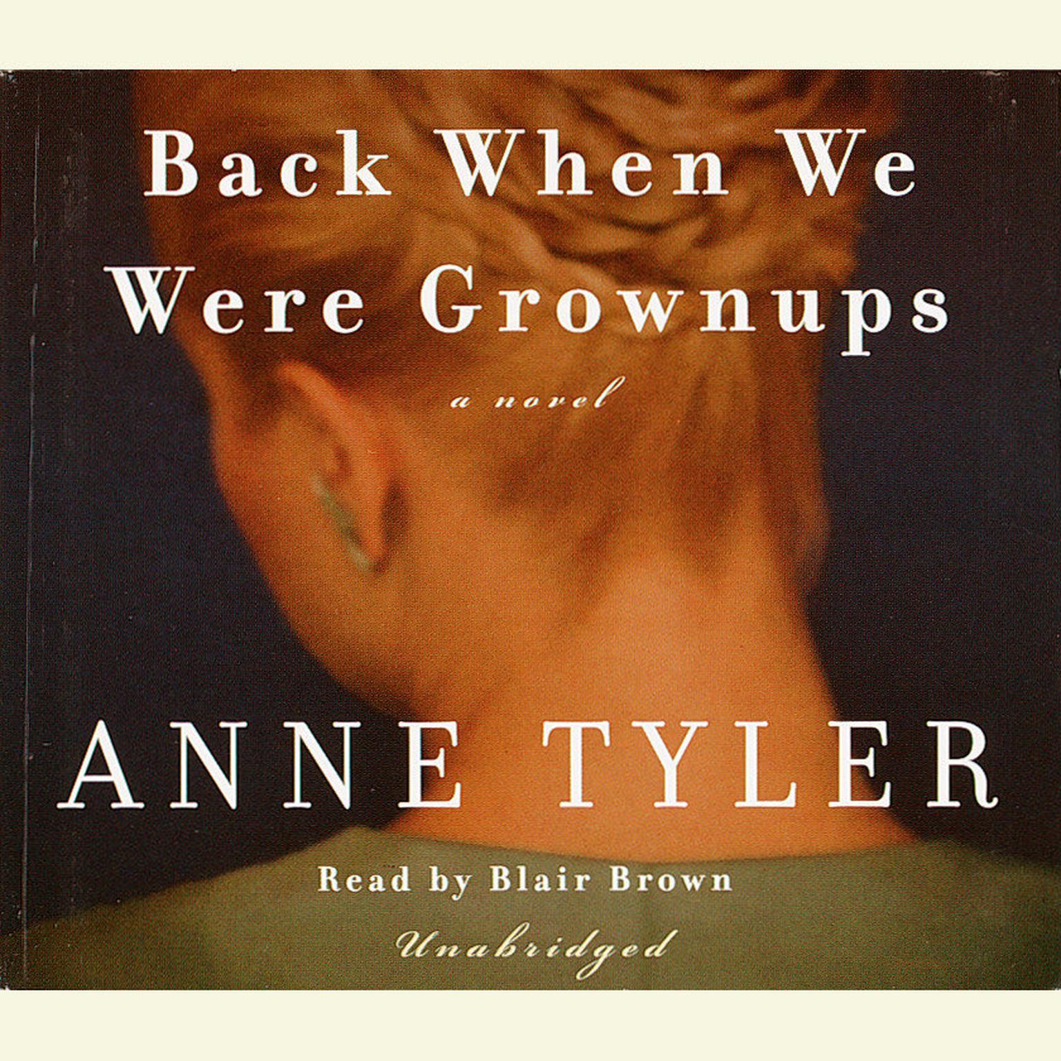 Printable Back When We Were Grownups: A Novel Audiobook Cover Art