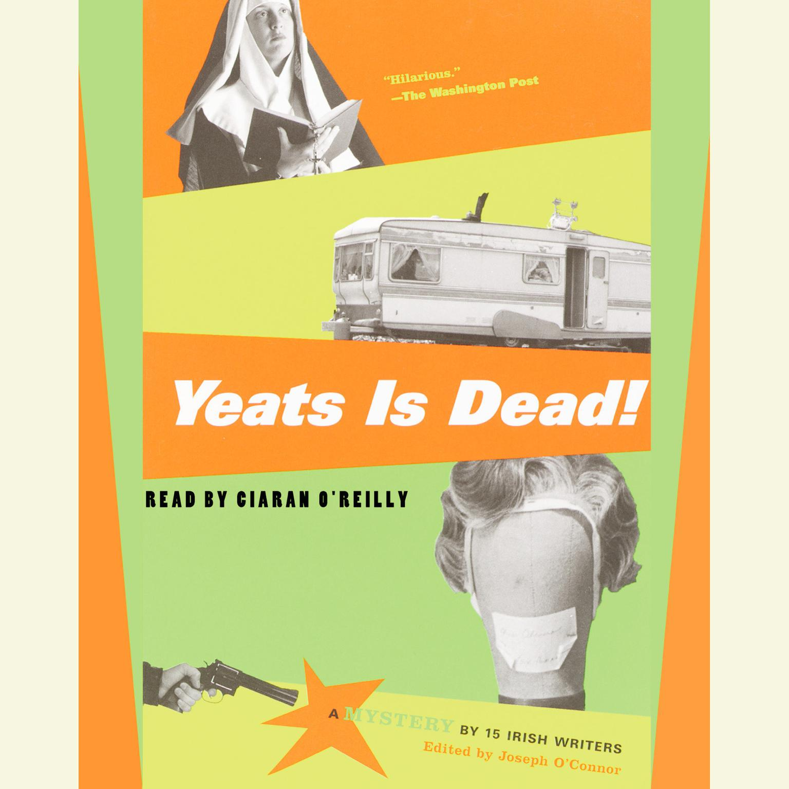 Printable Yeats is Dead!: A Mystery by 15 Irish Writers Audiobook Cover Art