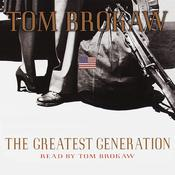 The Greatest Generation, by Tom Brokaw