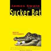 Sucker Bet, by James Swain