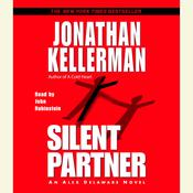 Silent Partner: An Alex Delaware Novel Audiobook, by Jonathan Kellerman