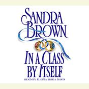In a Class By Itself, by Sandra Brown