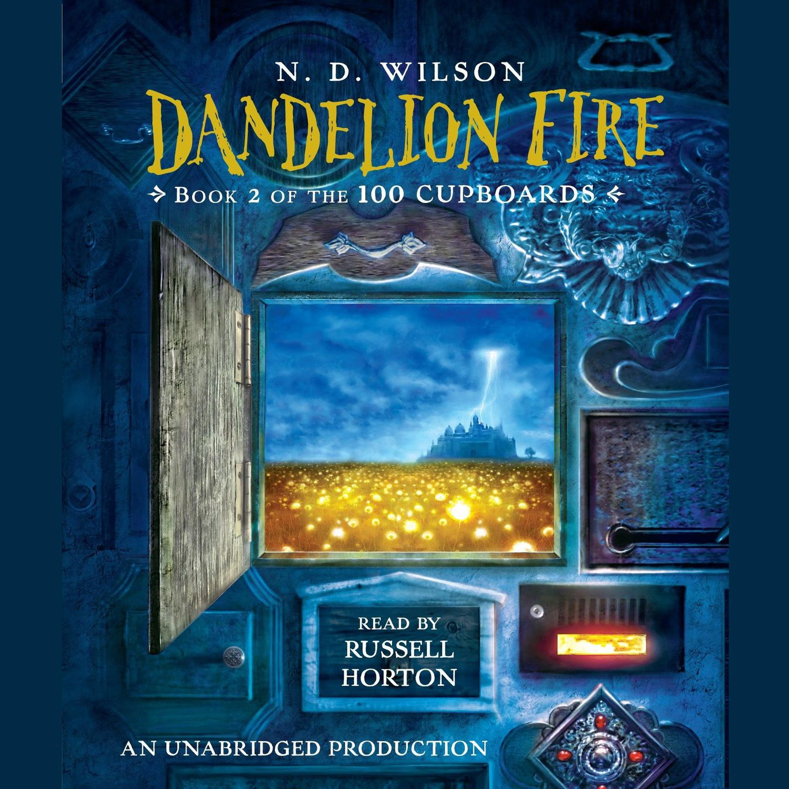 Printable Dandelion Fire: Book 2 of the 100 Cupboards Audiobook Cover Art