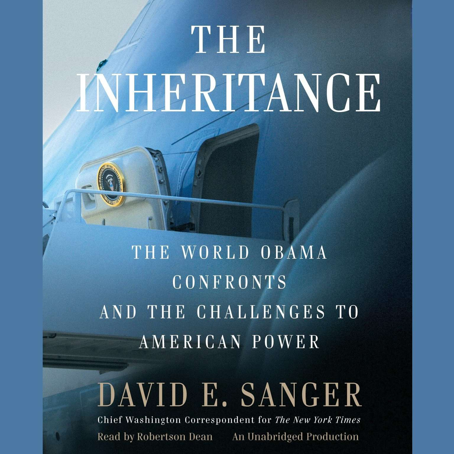 Printable The Inheritance: The World Obama Confronts and the Challenges to American Power Audiobook Cover Art